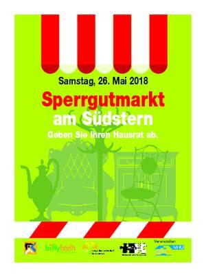 Sperrgutmarkt am Südstern am Samstag, den 26. Mai 2018 von 12-17 Uhr !